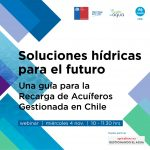 Soluciones hídricas para el futuro: una guía para la recarga de acuíferos gestionada en Chile